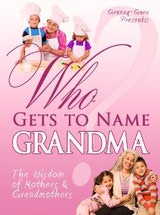 Who Gets to Name Grandma